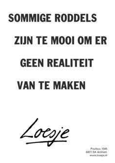 Welk Roddeltype is Jouw Collega ? Great Quotes, Me Quotes, Funny Quotes, Inspirational Quotes, Psycho Quotes, Dutch Words, Word Sentences, Dutch Quotes, Design Quotes