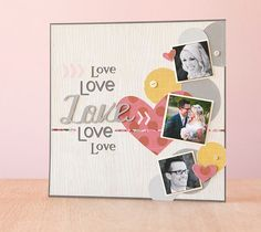 Love Love Love scrapbook page layout. Make It Now with the Cricut Explore machine in Cricut Design Space.
