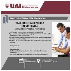 TALLER DE #INGENIERÍA EN #SISTEMAS – Universidad Abierta Interamericana - #UAI - Martes 18-11 http://quevasaestudiar.com/Universidad-Abierta-Interamericana-16/Taller-de-Ingenier%C3%ADa-en-Sistemas-5947