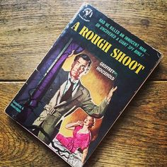 "1st Bantam Edition (1953) of Geoffrey Household's noirish tale ""A Rough Shoot"" signed by the author! #noir #ilovebooks  (at Hanworth Feltham)"