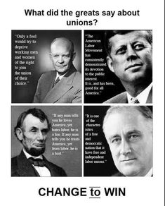 Great Leaders supporting Unions and Workers. Today, Republicans  are at War with People + Unions!!