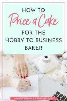 If you're transitioning from decorating cakes as a hobby to starting your own cake business, then click through for How to Price a Cake for the Hobby to Business Baker. Do cheat yourself of the price you deserve. Cake Decorating For Beginners, Creative Cake Decorating, Cake Decorating Kits, Cake Decorating Techniques, Creative Cakes, Home Bakery Business, Baking Business, Cake Business, Business Ideas