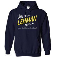 I Love Its A LEHMAN Thing..! T-Shirts