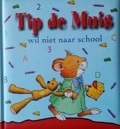 Boek Tip de Muis wil niet naar school