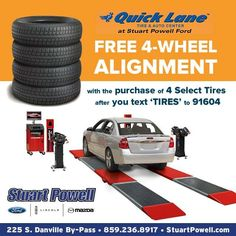 Get a FREE 4-wheel #alignment when you text 'TIRES' to 91604 AND purchase 4 select #tires at Stuart Powell Ford in #DanvilleKY | #carcare