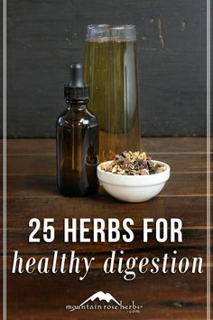 Recipes for healthy digestion! Including 25 herbs to support health.