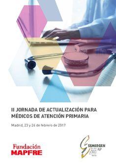 II JORNADA DE ACTUALIZACIÓN PARA MÉDICOS DE ATENCIÓN PRIMARIA – 23 Y 24 DE FEBRERO DE 2017