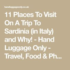11 Places To Visit On A Trip To Sardinia (in Italy) and Why! - Hand Luggage Only - Travel, Food & Photography Blog