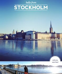 Stockholm! One of the most beautiful cities I've seen so far.