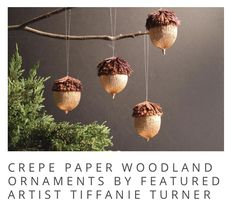 Crepe Paper Woodland Ornaments by Featured Artist Tiffanie Turner - Carte Fini Paper Peonies, Crepe Paper Flowers, Flower Paper, Ornament Tutorial, Diy Tutorial, Paper Bunny, Paper Paper, Paper Crafts, Origami Paper