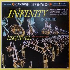 ESQUIVEL - INFINITY IN SOUND - LIVING STEREO - RCA VICTOR - VENEZUELA ISSUE #Mambo