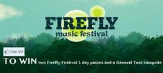 Enter to win two Firefly Music Festival 3-days passes and a General Tent Camping site! The winner will be announced May 1, 2013!  Like our Facebook page, click the Firefly Music Festival tab and complete the entry form. If you're using a mobile device, click here to enter http://a.pgtb.me/6X0X2t.