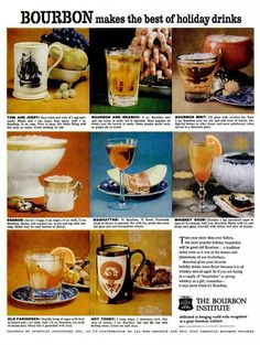 Egg Nog, Hot Todday, Tom & Jerry....    Tom & Jerry? Yep, it's a drink with Bourbon. Great 1959 ad from The Bourbon Institute informing us that Bourbon is a truly versatile alcohol that will make the best holiday drinks.