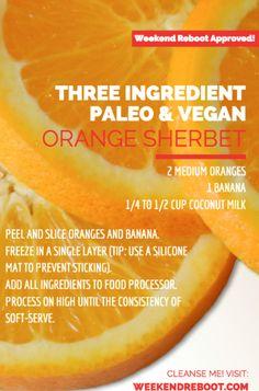 3-Ingredient Orange Sherbet (Gluten-free, Dairy-free, No Sugar Added)