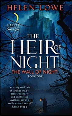 The Heir of Night (Wall of Night series): Helen Lowe: 9780061734045: AmazonSmile: Books