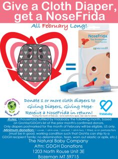 Give a cloth diaper to Giving Diapers, Giving Hope during February and get a free NoseFrida!  Everyone wins!  Rules on Dirty Diaper Laundry.