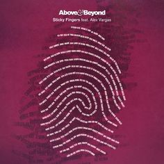 Above & Beyond - Sticky Fingers [feat. Alex Vargas] (Pierce Fulton Remix) - http://dirtydutchhouse.com/album/beyond-sticky-fingers-feat-alex-vargas-pierce-fulton-remix/