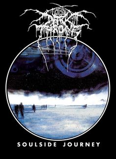 Really like this album. Darkthrone's death metal album 'Soulside Journey.' I love classic and black metal Darkthrone as well.