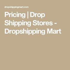 Pricing   Drop Shipping Stores - Dropshipping Mart