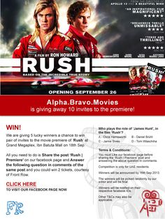 We are giving 5 lucky winners a chance to win pair of invites to the movie premiere of 'Rush'Grand Megaplex, Ibn Batuta Mall on 18th September. Simply share the post 'Rush | Premiere' on our facebook page and answer the following question in comments of the same post and you could win 2 invites, courtesy of Front Row.