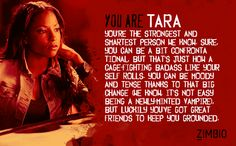 I took Zimbio's 'True Blood' quiz and I'm Tara! Who are you? #ZimbioQuiz