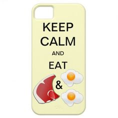 KEEP CALM AND EAT STEAK & EGGS iPhone 5 Case #steak #eggs #breakfast #keepcalm #phonecase #cases #iphone5