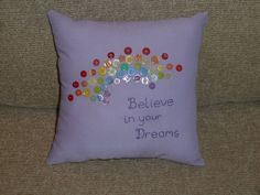 Believe in your dreams cushion - The Supermums Craft Fair