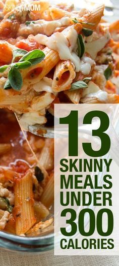 13 skinny meals, and only 300 calories or less!