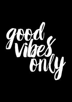 Imprimer uniquement les bonnes Vibes / / Good Vibes Quote