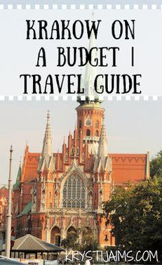 Krakow on a Budget | Travel Guide | Krysti Jaims