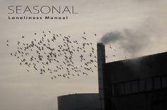 Seasonal - Loneliness Manual [Full Album]