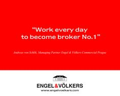 """""""Work everyday to become broker No. 1"""""""