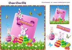 Fun Easter Card Front by Donna Kelly Cute bunny Characters adorn this fun Easter card front.  Sheet includes  a topper and large tag, also some decoupage. Approx 7x7, sentiment is Happy Easter