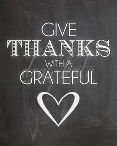 Give Thanks With A Grateful Heart- Thanksgiving Chalkboard Print on Etsy, $5.00