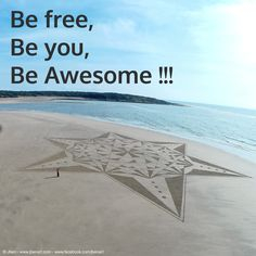 Be #free, Be #you, Be #awesome
