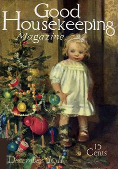 Art from: Good Housekeeping A small child discovers Christmas, standing by the tree and staring entranced at the decorations and the presents. Vintage Christmas Images, Retro Christmas, Vintage Holiday, Vintage Cards, Vintage Postcards, Illustrations And Posters, Vintage Illustrations, Antique Illustration, Old Fashioned Christmas