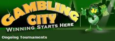 Gambling City offers a list of Ongoing Tournaments including all the necessary info you need. Click the link to view the full list: http://www.gamblingcity.com/Tournaments/OngoingTournaments