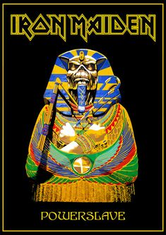 Iron Maiden - Powerslave poster by croatian-crusader on DeviantArt Heavy Metal Art, Heavy Metal Bands, Metal Fan, Hard Rock, Iron Maiden Mascot, Iron Maiden Powerslave, Iron Maiden Posters, Eddie The Head, Iron Maiden Band