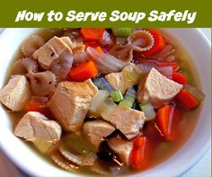 How to serve soup safely. #foodsafety