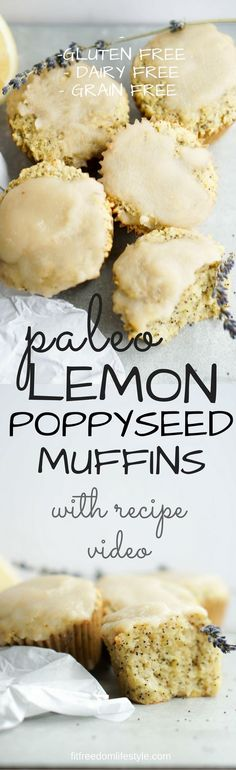 Paleo, Healthy Eating, Healthy Sweet Treats, Lemon Poppyseed Muffins, Paleo Eating, Healthy Recipes, Muffin Recipes, Gluten Free, Dairy Free, Grain Free, Recipe Video