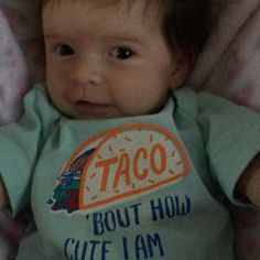 Somebody is excited about the idea of taco trucks on every corner  (PS Thanks for the awesome onsie @dmk42, @ksklocker & @emmaa.klocker ) #tacotrucksoneverycorner #littlenolannugget