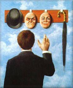 René Magritte <<Imparerai a tue spese che nel lungo tragitto della vita incontrerai tante maschere e pochi volti.>> (Luigi Pirandello, Uno, nessuno e centomila)