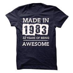 MADE IN 1983 - 32 YEARS OF BEING AWESOME!!! - #harvard sweatshirt #sweatshirt tunic. MORE ITEMS => https://www.sunfrog.com/LifeStyle/MADE-IN-1983--32-YEARS-OF-BEING-AWESOME-19197288-Guys.html?68278