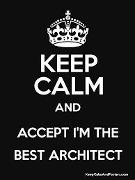 Resultado de imagen para keep calm im architect
