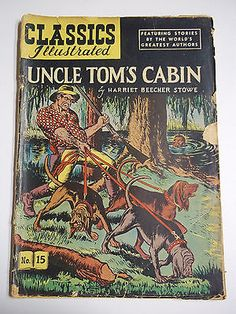 Classics-Illustrated-No-15-Uncle-Toms-Cabin-HRN-53-Vintage-Comic-Book-VG