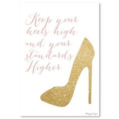 Penny Jane - Keep Your Standards Higher In Pink, Print, 30cm x 42cm