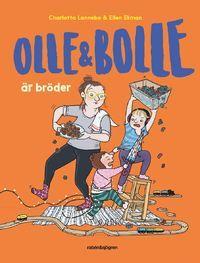 Olle och Bolle är bröder (inbunden)