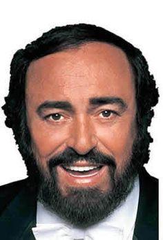 Pavarotti. He melts my soul!