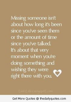 Missing someone.(oooh I've had my moments of missing someone, too long) Cute Quotes, Great Quotes, Quotes To Live By, Funny Quotes, Inspirational Quotes, Daily Quotes, The Words, Phrase Choc, Plus Belle Citation