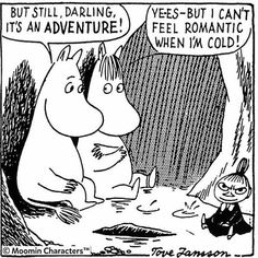The truth about over demonstrative acts of affection in relationships and the differences between the sexes alla Moomin philosophy Moomin Valley, Tove Jansson, Comic Character, Cool Words, Book Art, Cool Pictures, Relationships, Illustration Art, Cartoon